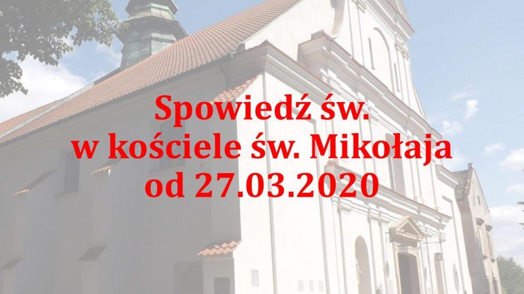 Spowiedź w Parafii św. Mikołaja i dostępność kościoła od 27.03.2020 r.