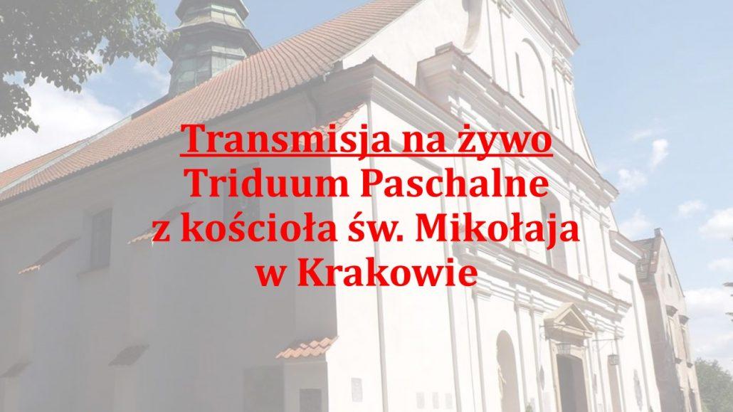 Wigilia Paschalna z kościoła św. Mikołaja w Krakowie 11.04.2020