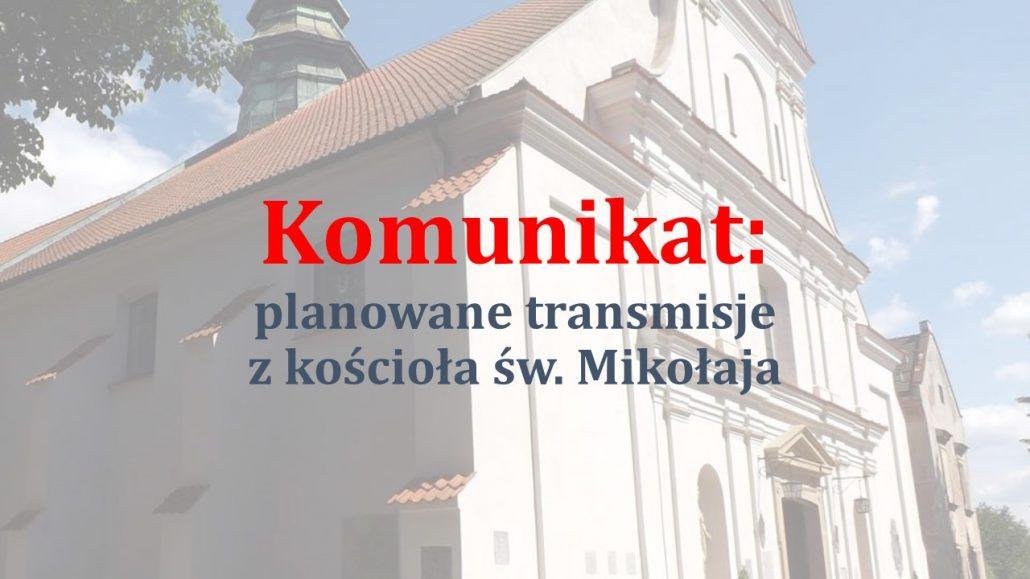 Planowane transmisje Triduum Paschalnego z kościoła św. Mikołaja