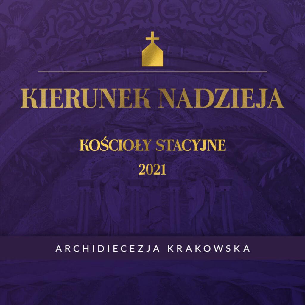 Liturgia stacyjna w kościele św. Mikołaja w Krakowie – 20.03.2021 – zapowiedź